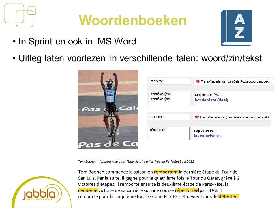 Woordenboeken In Sprint en ook in MS Word Uitleg laten voorlezen in verschillende talen: woord/zin/tekst
