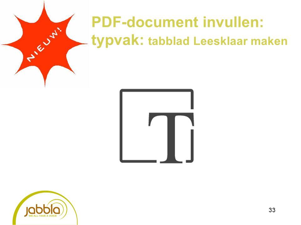 33 PDF-document invullen: typvak: tabblad Leesklaar maken