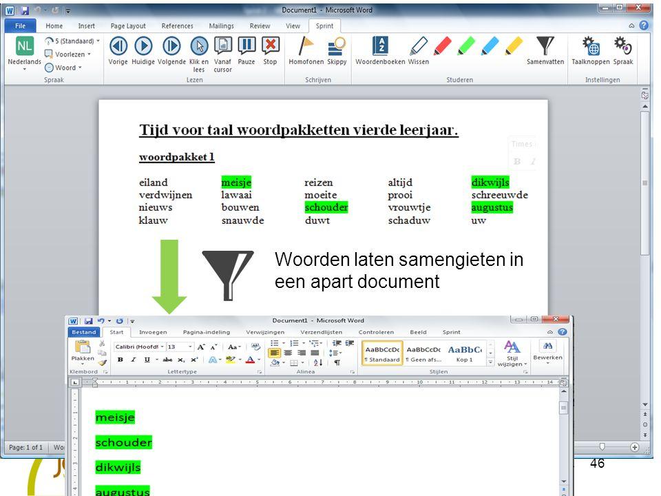 46 Woorden laten samengieten in een apart document