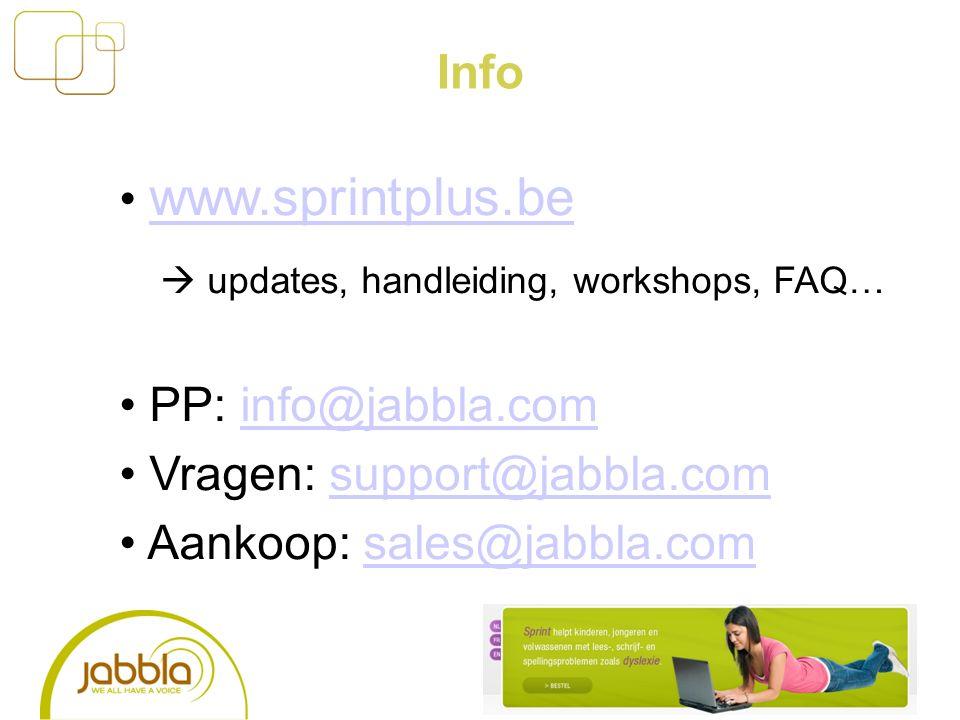 Info www.sprintplus.be  updates, handleiding, workshops, FAQ… PP: info@jabbla.cominfo@jabbla.com Vragen: support@jabbla.comsupport@jabbla.com Aankoop: sales@jabbla.comsales@jabbla.com