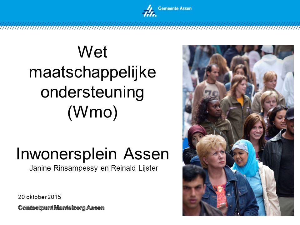 Wet maatschappelijke ondersteuning (Wmo) Inwonersplein Assen Janine Rinsampessy en Reinald Lijster