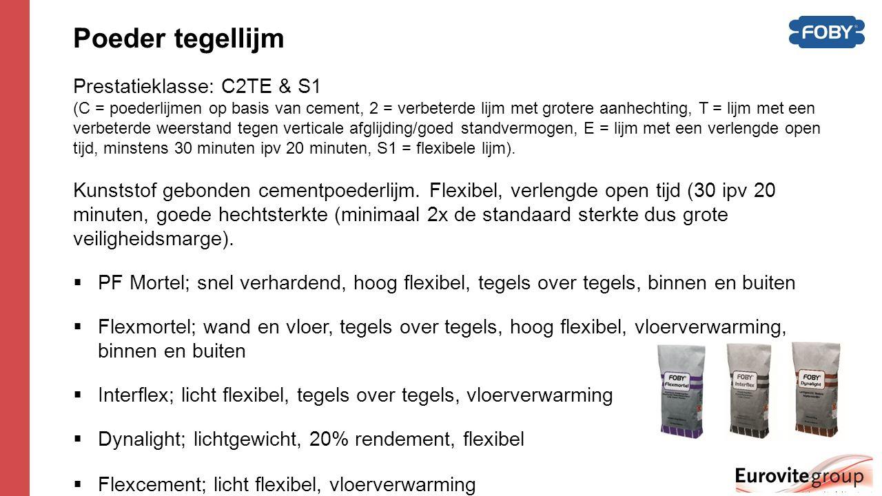 Foby Egaline  Egaline (Plus); snel verhardende egalisatiemortel op basis van cement en kunstharsen.
