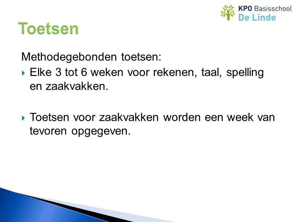 Methodegebonden toetsen:  Elke 3 tot 6 weken voor rekenen, taal, spelling en zaakvakken.