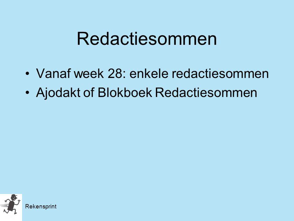 Rekensprint Redactiesommen Vanaf week 28: enkele redactiesommen Ajodakt of Blokboek Redactiesommen
