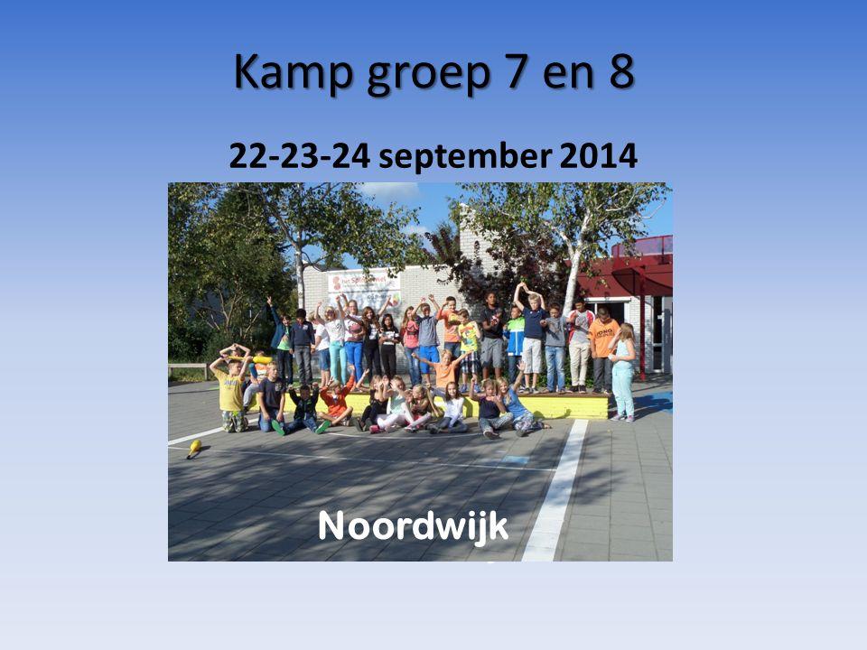 Kamp groep 7 en 8 Noordwijk 22-23-24 september 2014 Noordwijk
