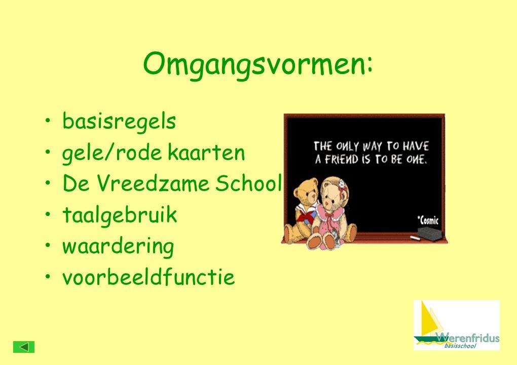 Omgangsvormen: basisregels gele/rode kaarten De Vreedzame School taalgebruik waardering voorbeeldfunctie