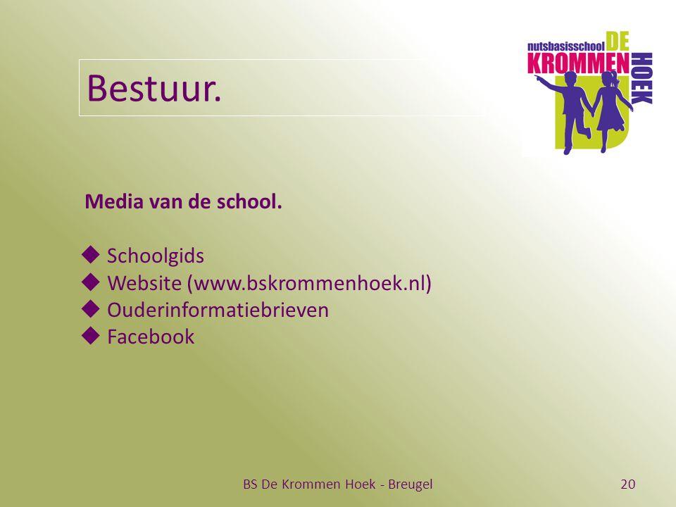 BS De Krommen Hoek - Breugel20 Bestuur. Media van de school.  Schoolgids  Website (www.bskrommenhoek.nl)  Ouderinformatiebrieven  Facebook