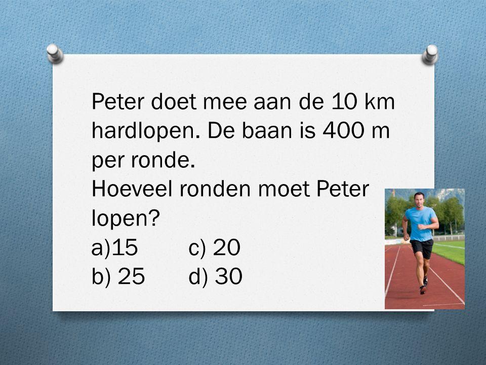 Peter doet mee aan de 10 km hardlopen. De baan is 400 m per ronde.