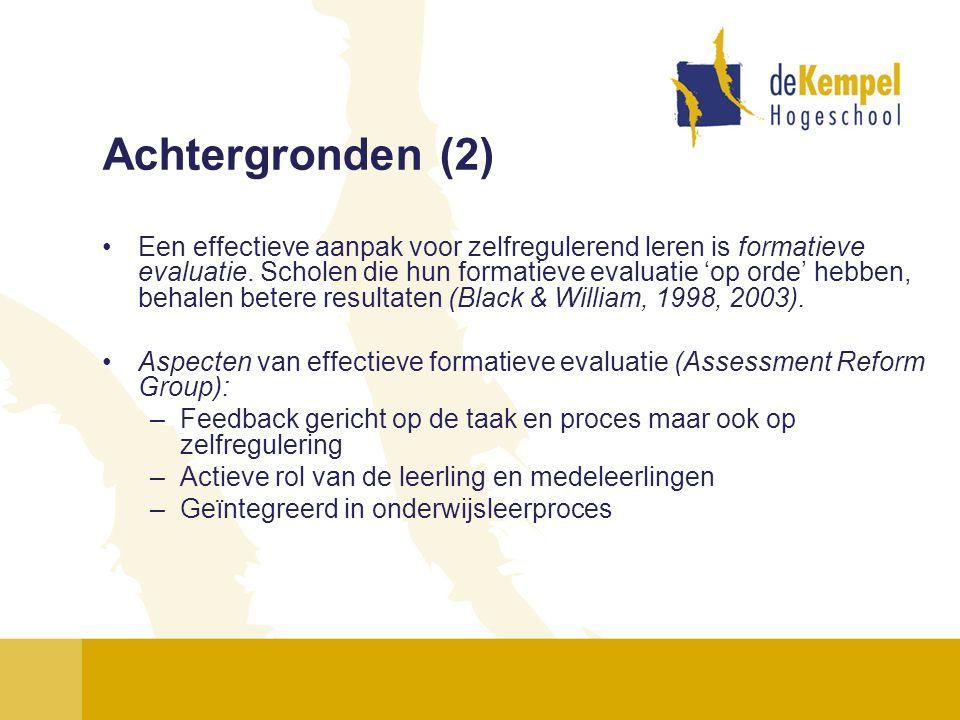 Achtergronden (2) Een effectieve aanpak voor zelfregulerend leren is formatieve evaluatie. Scholen die hun formatieve evaluatie 'op orde' hebben, beha