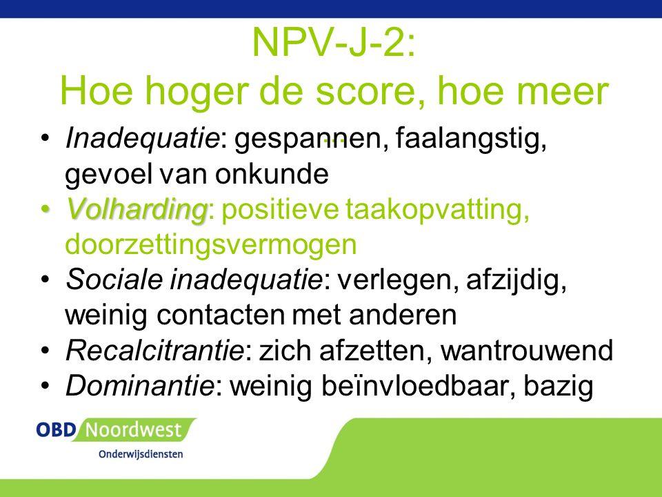 NPV-J-2: Hoe hoger de score, hoe meer...