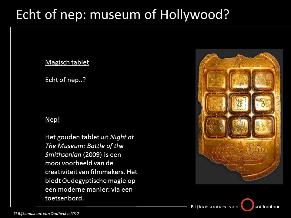 Echt of nep: museum of Hollywood. Magisch tablet Echt of nep...