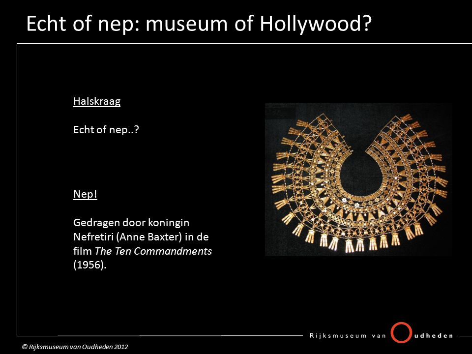 Echt of nep: museum of Hollywood. Halskraag Echt of nep...
