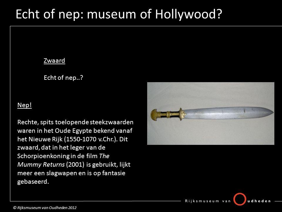 Echt of nep: museum of Hollywood.Dolk Echt of nep...