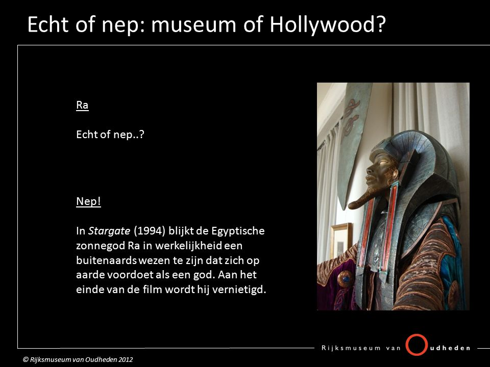 Echt of nep: museum of Hollywood. Ra Echt of nep...
