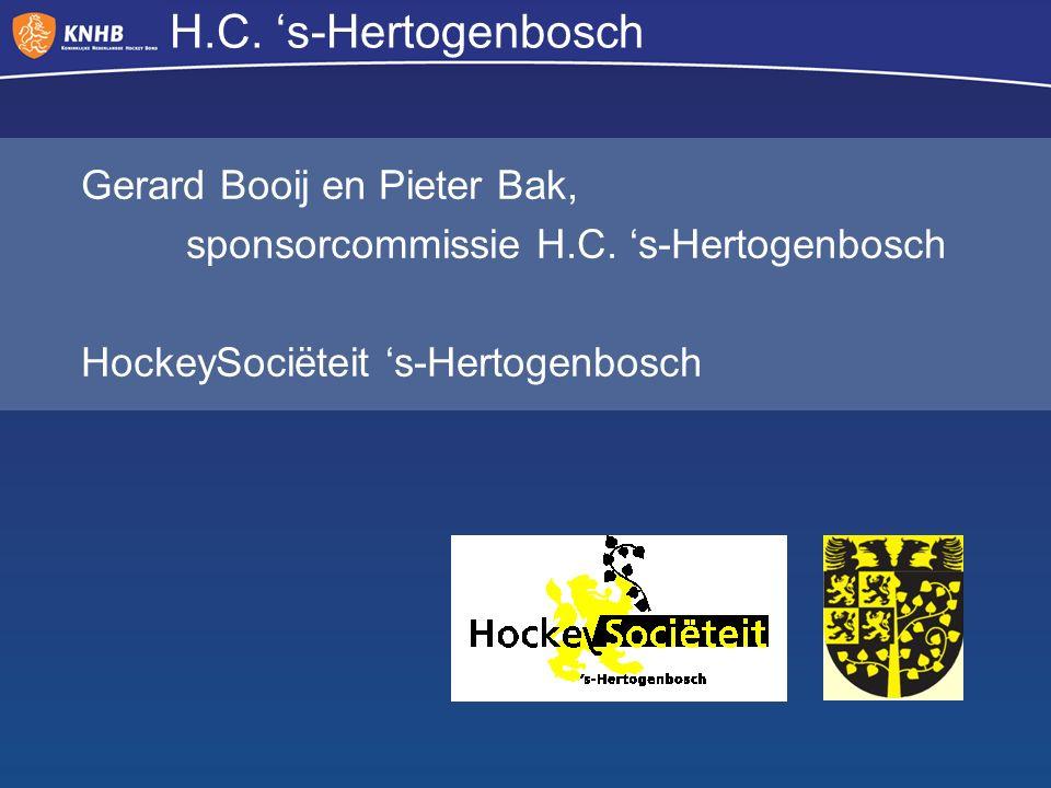 H.C. 's-Hertogenbosch Gerard Booij en Pieter Bak, sponsorcommissie H.C.