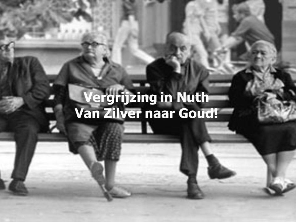 Vergrijzing in Nuth Van Zilver naar Goud!