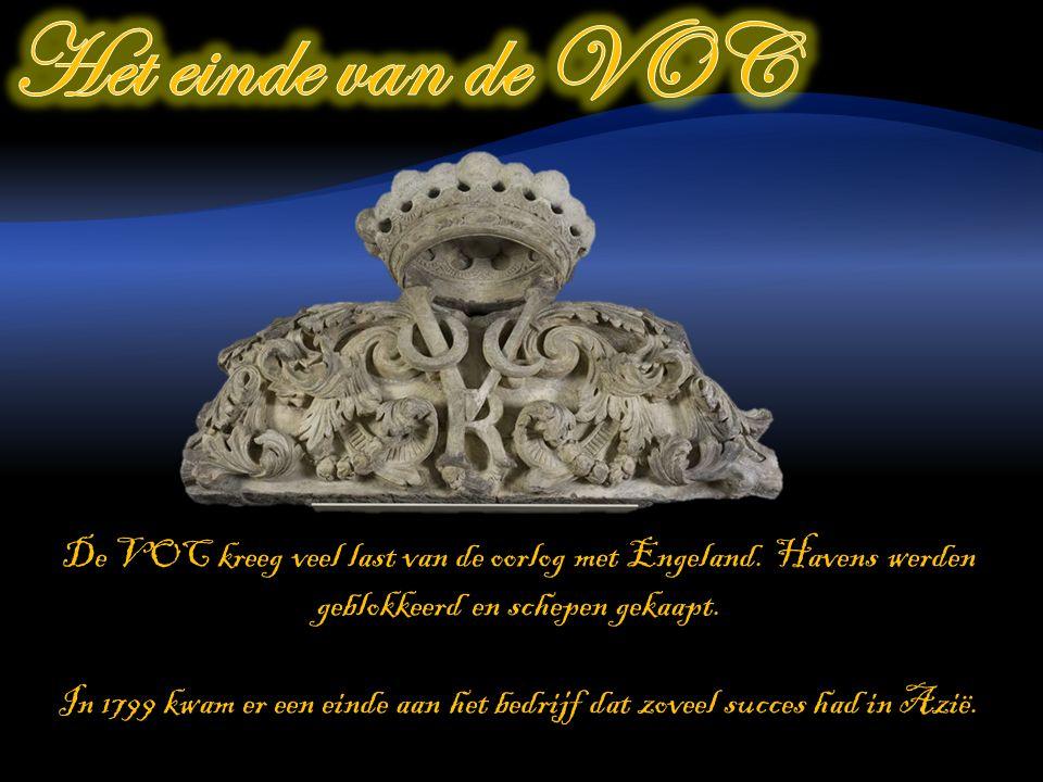 De VOC kreeg veel last van de oorlog met Engeland.