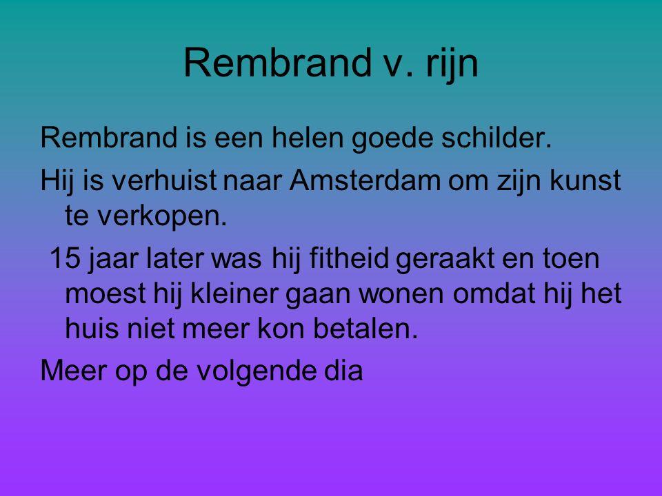 De gouden eeuw De gouden eeuw licht tussen 1600 t/m 1700 de 1700 eeuw heet ook de gouden eeuw de 1700 eeuw heet ook de gouden eeuw De nachtwacht Van Rembrandt v.