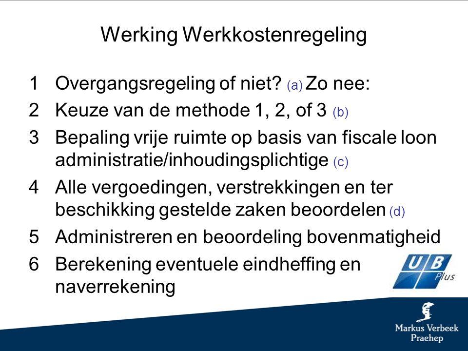 Werking Werkkostenregeling 1Overgangsregeling of niet.