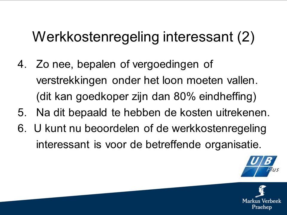 Werkkostenregeling interessant (2) 4.