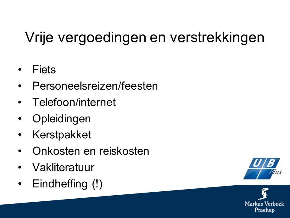 Werkkostenregeling interessant (1) 1.Inventariseer qua kosten wat nu gegeven wordt aan vergoedingen en verstrekkingen.