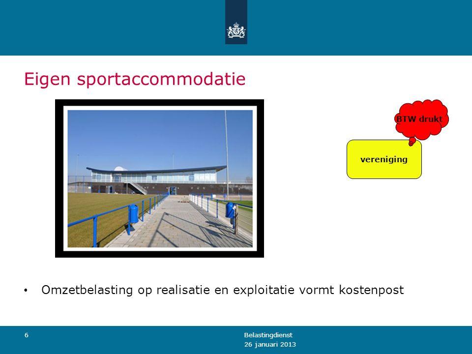 Eigen sportaccommodatie Omzetbelasting op realisatie en exploitatie vormt kostenpost 26 januari 2013 Belastingdienst6 vereniging BTW drukt