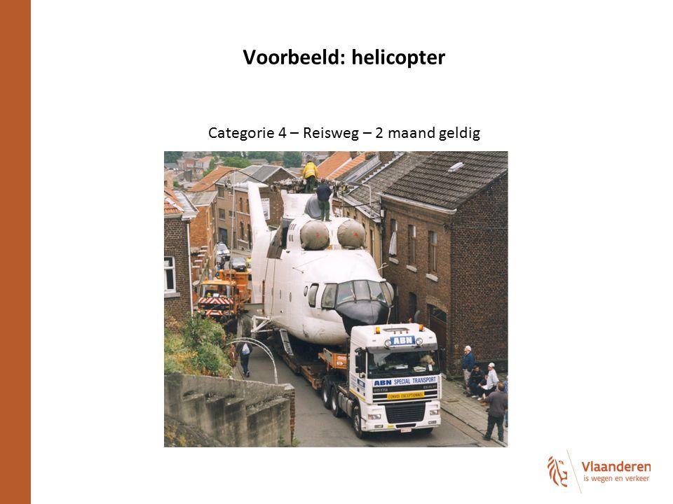 Voorbeeld: helicopter Categorie 4 – Reisweg – 2 maand geldig