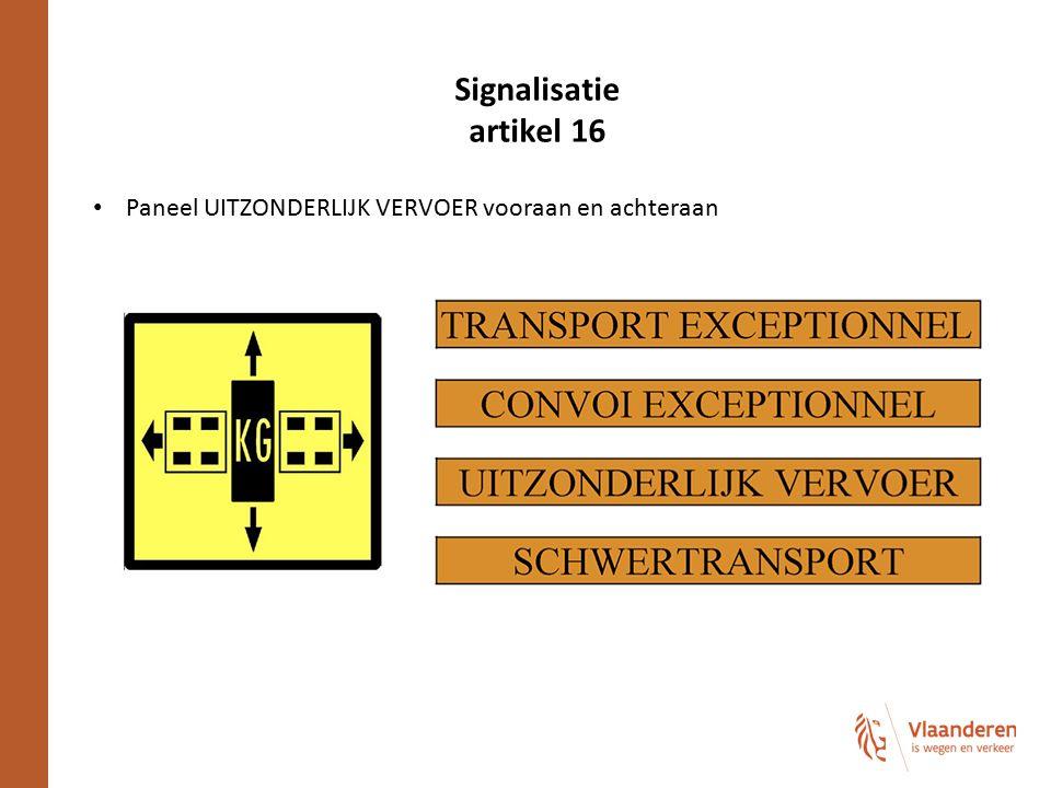 Signalisatie artikel 16 Paneel UITZONDERLIJK VERVOER vooraan en achteraan