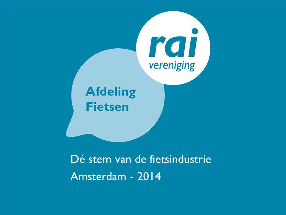 Afdeling Fietsen Dé stem van de fietsindustrie Amsterdam - 2014