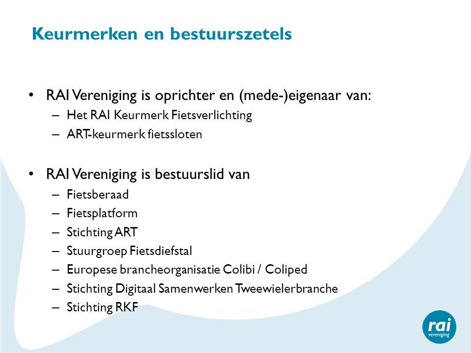 Keurmerken en bestuurszetels RAI Vereniging is oprichter en (mede-)eigenaar van: – Het RAI Keurmerk Fietsverlichting – ART-keurmerk fietssloten RAI Ve