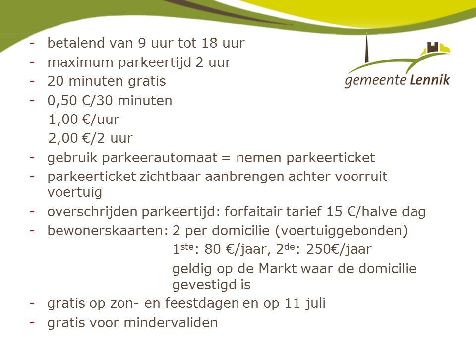 -betalend van 9 uur tot 18 uur -maximum parkeertijd 2 uur -20 minuten gratis -0,50 €/30 minuten 1,00 €/uur 2,00 €/2 uur -gebruik parkeerautomaat = nemen parkeerticket -parkeerticket zichtbaar aanbrengen achter voorruit voertuig -overschrijden parkeertijd: forfaitair tarief 15 €/halve dag -bewonerskaarten: 2 per domicilie (voertuiggebonden) 1 ste : 80 €/jaar, 2 de : 250€/jaar geldig op de Markt waar de domicilie gevestigd is -gratis op zon- en feestdagen en op 11 juli -gratis voor mindervaliden