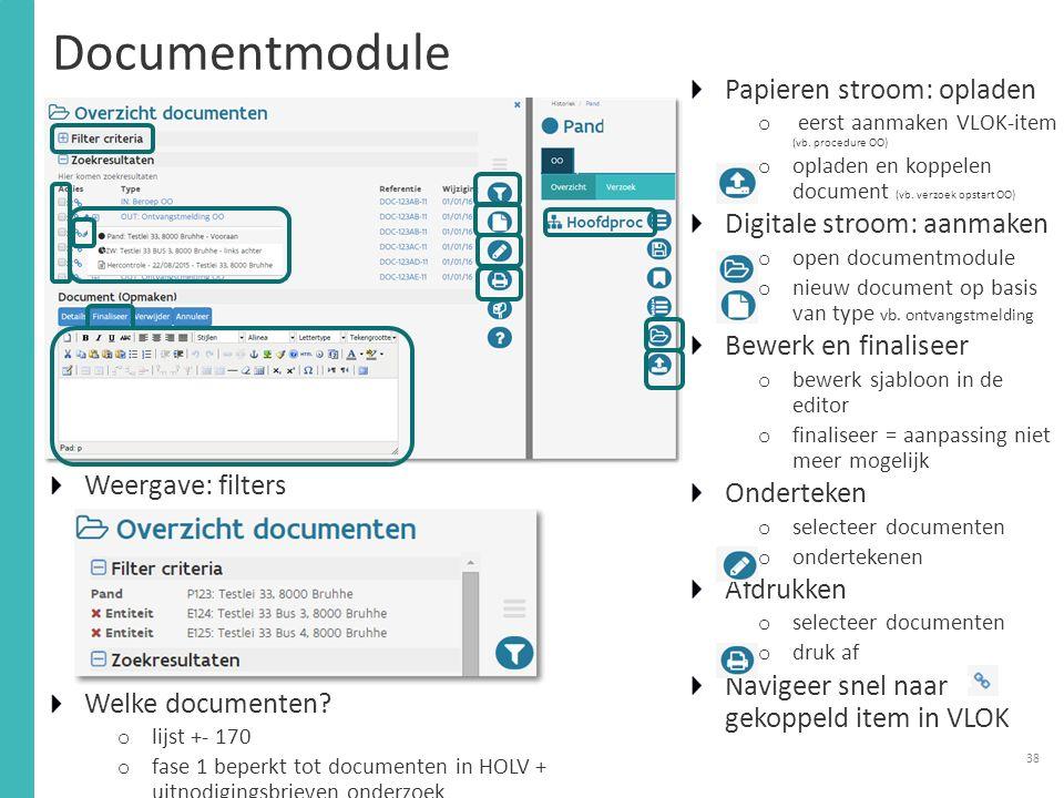 Documentmodule Weergave: filters Welke documenten.