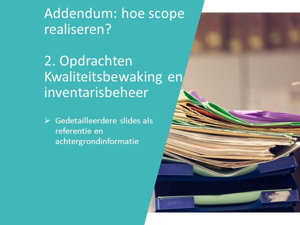 Addendum: hoe scope realiseren.2.