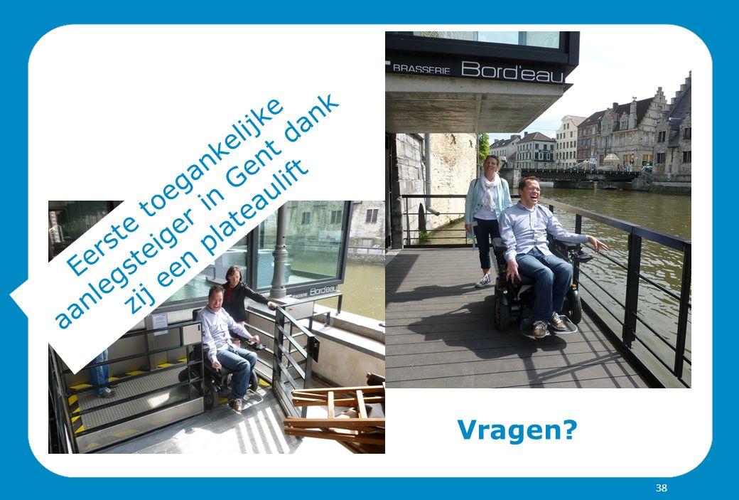 Vragen? Eerste toegankelijke aanlegsteiger in Gent dank zij een plateaulift 38