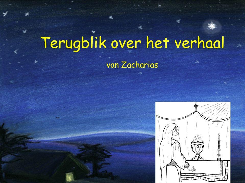 Terugblik over het verhaal van Zacharias