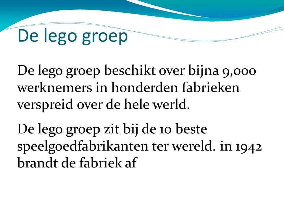 De lego groep De lego groep beschikt over bijna 9,000 werknemers in honderden fabrieken verspreid over de hele werld.