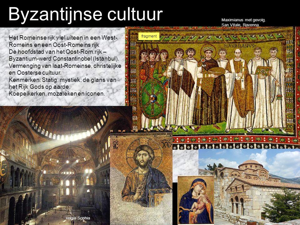 Byzantijnse cultuur Het Romeinse rijk viel uiteen in een West- Romeins en een Oost-Romeins rijk De hoofdstad van het Oost-Rom.rijk – Byzantium-werd Constantinobel (Istanbul).
