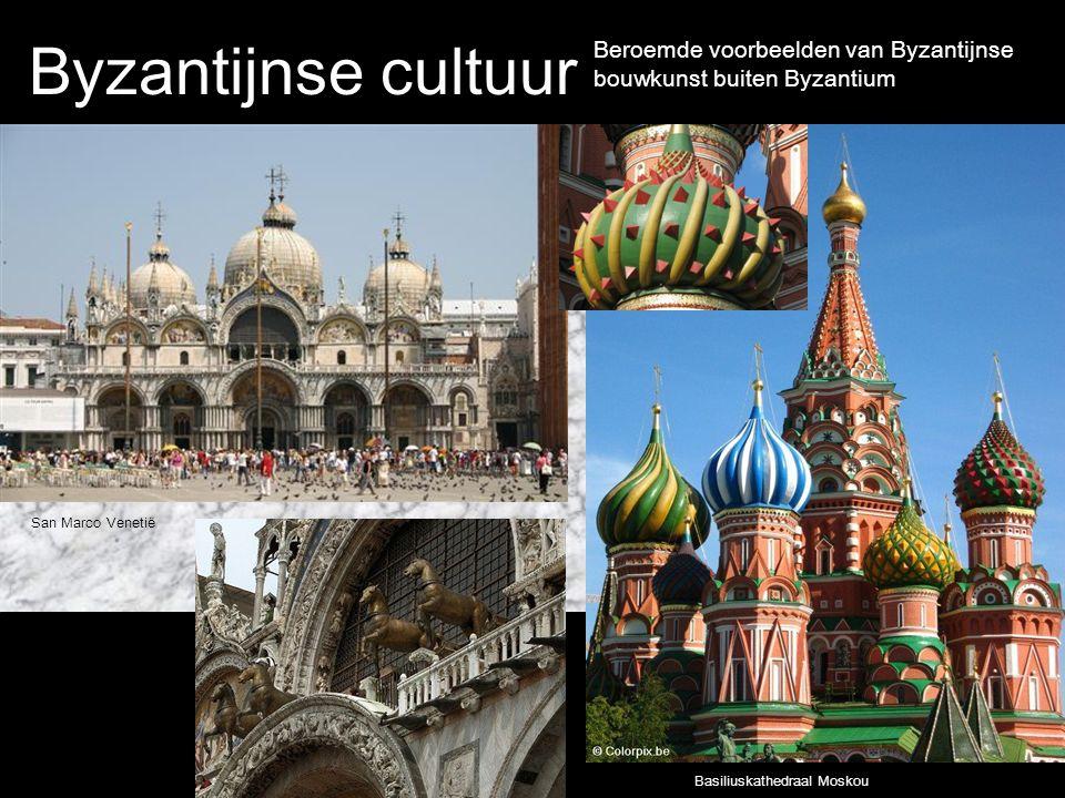 Byzantijnse cultuur Basiliuskathedraal Moskou San Marco Venetië Beroemde voorbeelden van Byzantijnse bouwkunst buiten Byzantium