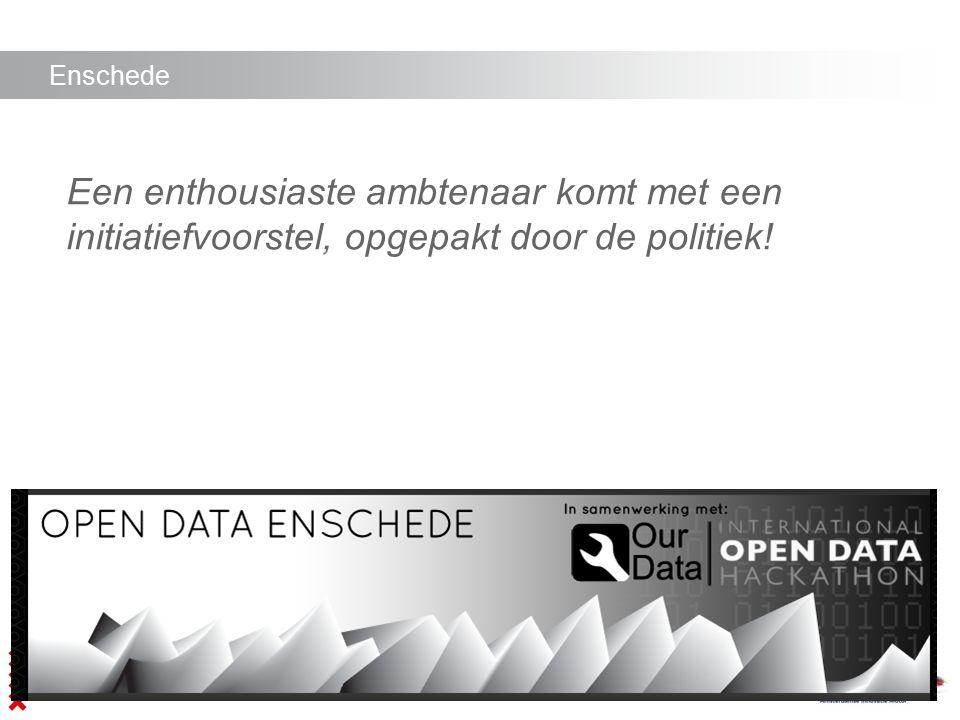 Enschede Een enthousiaste ambtenaar komt met een initiatiefvoorstel, opgepakt door de politiek!