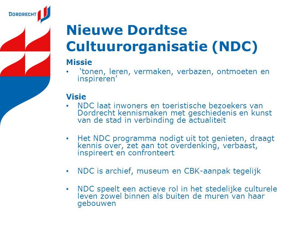 Nieuwe Dordtse Cultuurorganisatie (NDC) Missie 'tonen, leren, vermaken, verbazen, ontmoeten en inspireren' Visie NDC laat inwoners en toeristische bezoekers van Dordrecht kennismaken met geschiedenis en kunst van de stad in verbinding de actualiteit Het NDC programma nodigt uit tot genieten, draagt kennis over, zet aan tot overdenking, verbaast, inspireert en confronteert NDC is archief, museum en CBK-aanpak tegelijk NDC speelt een actieve rol in het stedelijke culturele leven zowel binnen als buiten de muren van haar gebouwen