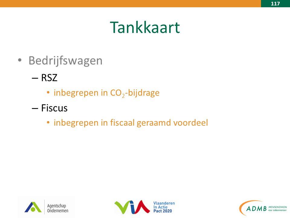 117 Tankkaart Bedrijfswagen – RSZ inbegrepen in CO 2 -bijdrage – Fiscus inbegrepen in fiscaal geraamd voordeel