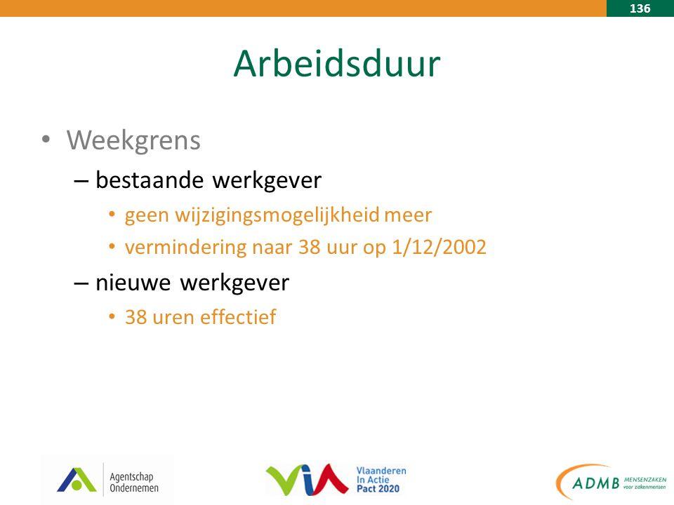 136 Arbeidsduur Weekgrens – bestaande werkgever geen wijzigingsmogelijkheid meer vermindering naar 38 uur op 1/12/2002 – nieuwe werkgever 38 uren effectief