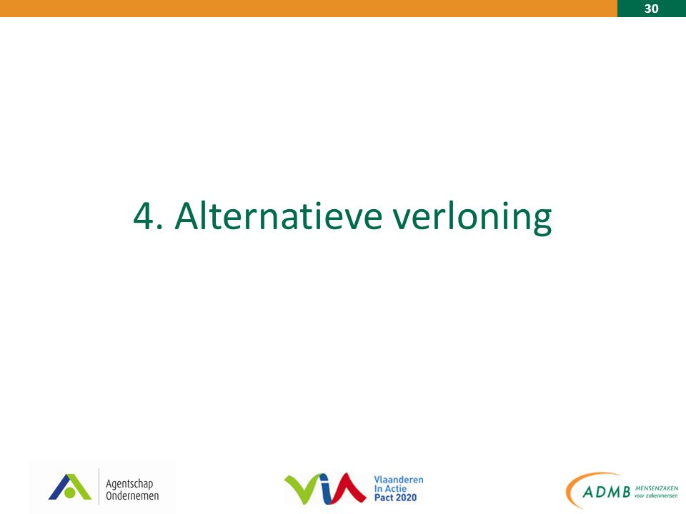 30 4. Alternatieve verloning