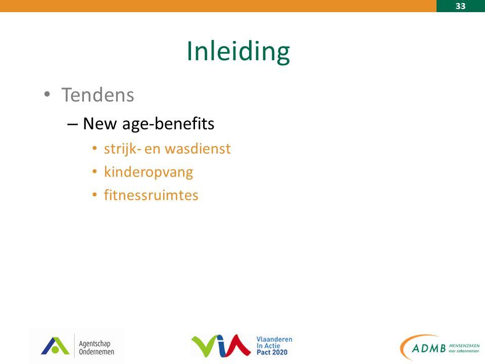 33 Inleiding Tendens – New age-benefits strijk- en wasdienst kinderopvang fitnessruimtes