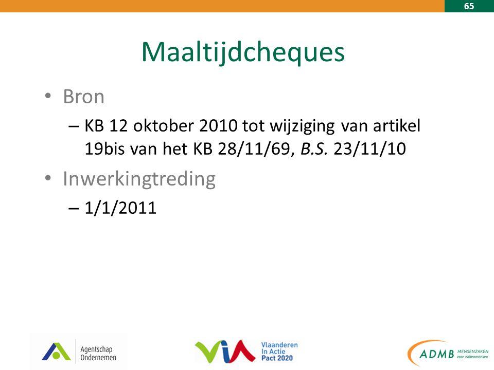 65 Maaltijdcheques Bron – KB 12 oktober 2010 tot wijziging van artikel 19bis van het KB 28/11/69, B.S.
