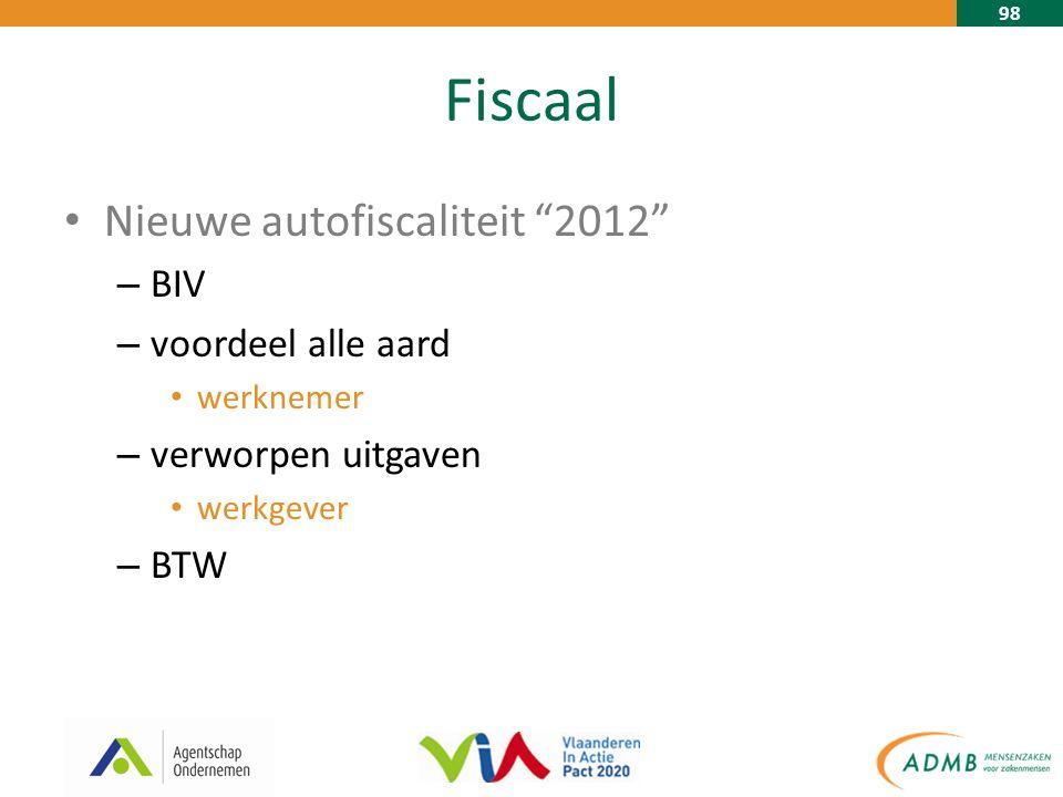 98 Fiscaal Nieuwe autofiscaliteit 2012 – BIV – voordeel alle aard werknemer – verworpen uitgaven werkgever – BTW