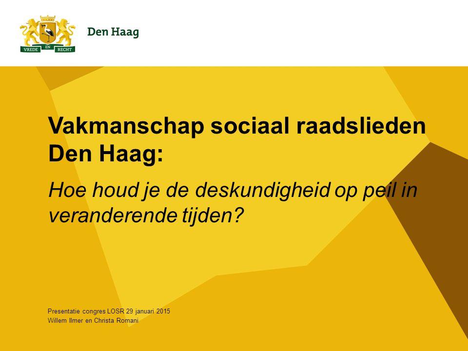 Onderwerpen 1.Organisatiestructuur SRW Den Haag 2.Verandering werkzaamheden SRW Den Haag 3.Huidige 'core business' 4.Werkdruk 5.Kwaliteitsteam/medewerkers 6.Vakinhoudelijke ondersteuning SRW Den Haag 7.Toetsontwikkeling 8.Brevettering 9.Landelijke beroepsregistratie Sociaal Raadslieden 2