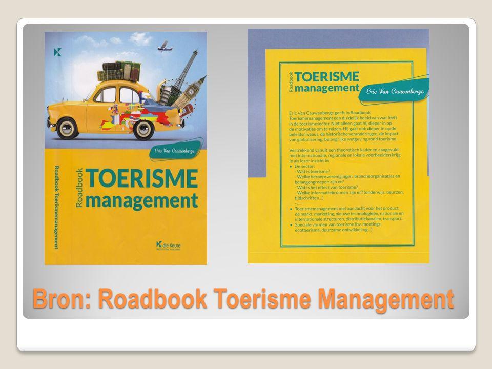 Bron: Roadbook Toerisme Management