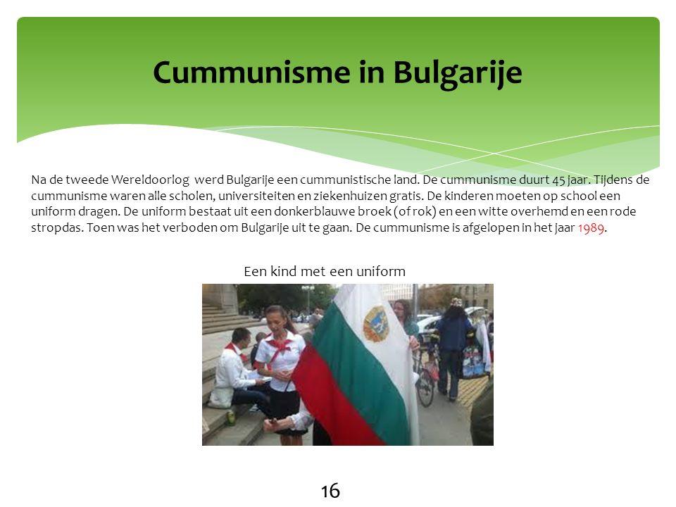 Na de tweede Wereldoorlog werd Bulgarije een cummunistische land.