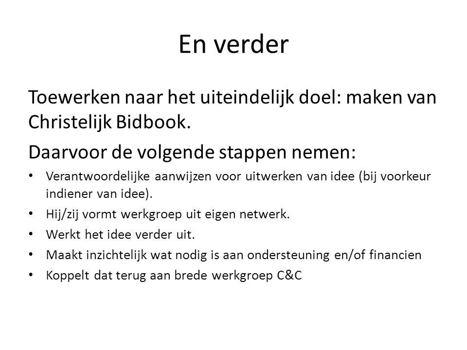 En verder Toewerken naar het uiteindelijk doel: maken van Christelijk Bidbook.